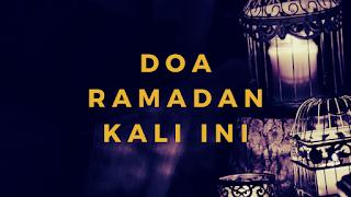 Doa Ramadan Kali ini