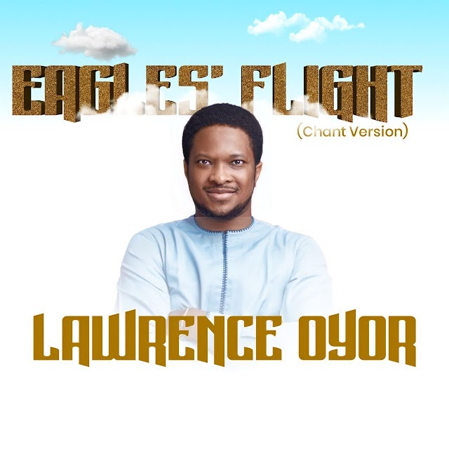 Eagles Flight (Chants Version) By Davidic Minstrels_Lawrence Oyor And Faith Owolabi