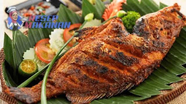 Resep Ikan Bakar, Bahan Untuk Membuat Ikan Bakar, Resep makanan ikan bakar