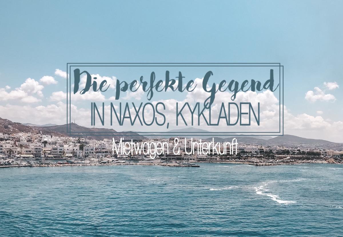 Naxos Travel Diary Reise Tipps: Beste Region Aliko Alyko, Hotel Unterkunft Portobello Naxos Erfahrungen und Mietwagen www.theblondelion.com