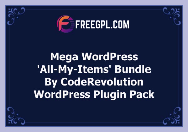 Mega WordPress 'All-My-Items' Bundle by CodeRevolution Nulled Download Free