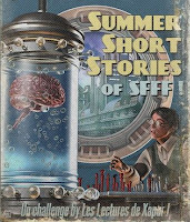 https://bibliosff.wordpress.com/2016/06/20/challenge-summer-short-stories-of-sfff-saison-2-cest-parti/