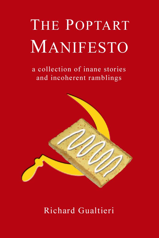 the poptart manifesto by rick gualtieri the poptart manifesto