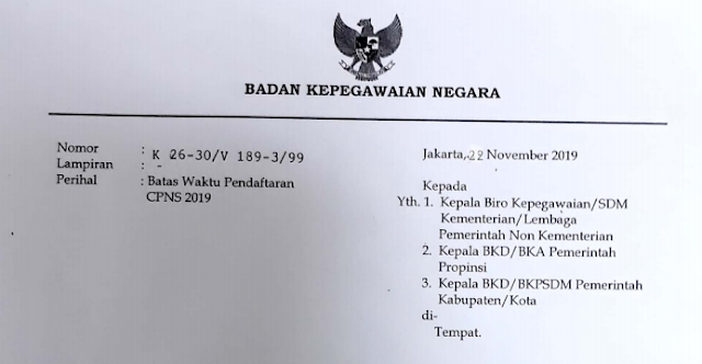 Surat Kepala BKN No. K 26-30/ V 189-3 / 99 tentang Batas Waktu Pendaftaran CPNS 2019
