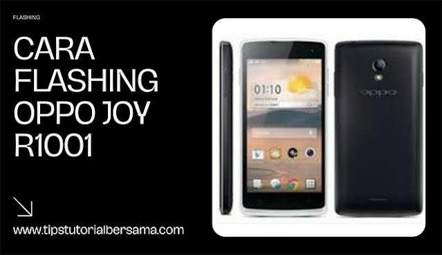 Flash Oppo Joy R001