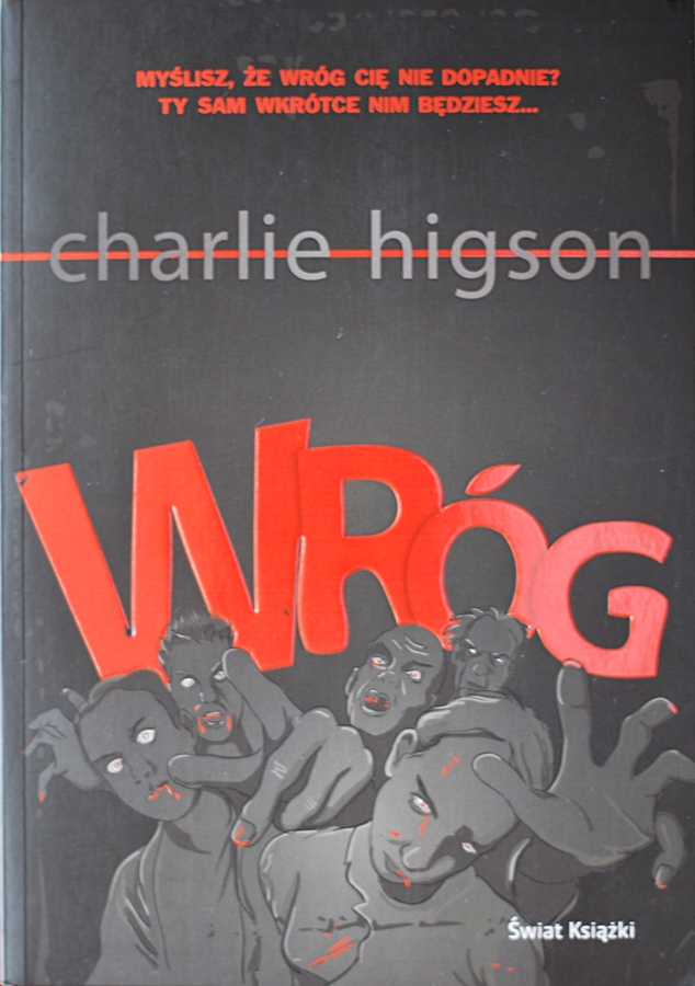 "Charlie Higson ""Wróg"""
