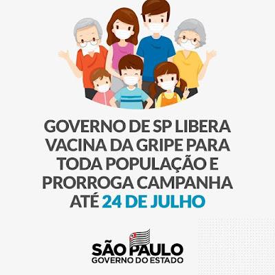 GOVERNO DE SP LIBERA VACINA DA GRIPE PARA TODA POPULAÇÃO E PRORROGA CAMPANHA ATÉ 24 DE JULHO