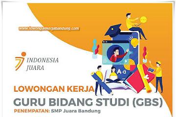 Lowongan Kerja Guru Bidang Studi SMP Juara Bandung