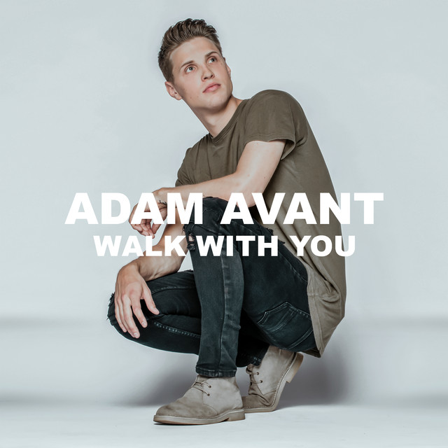 Adam Avant Unveils New Single 'Walk With You'