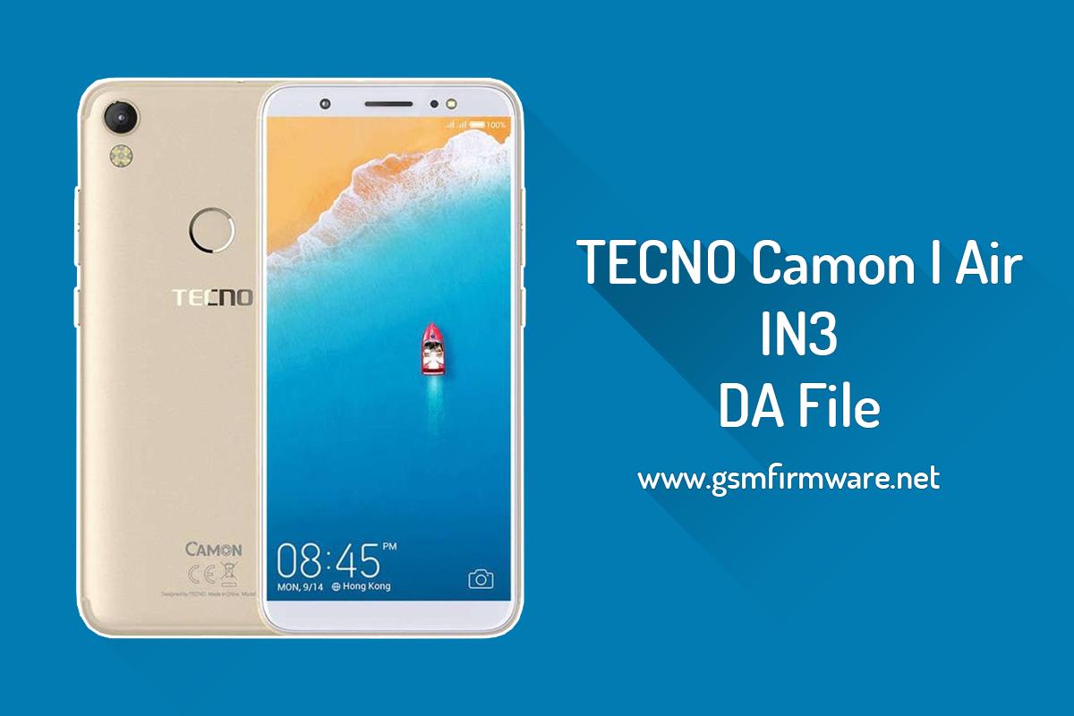 TECNO Camon I Air IN3 MT6737T MTK DA File [Download-Agent]