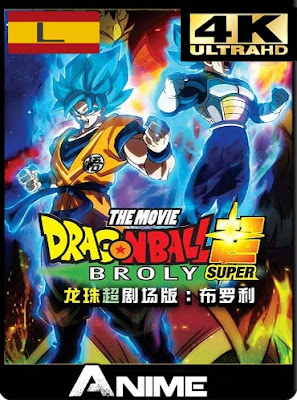 Dragon Ball Super Broly (2018) 4K 2160p UHD Latino [GoogleDrive-Mega]