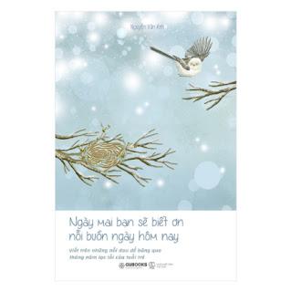 Ngày Mai Bạn Sẽ Biết Ơn Nỗi Buồn Ngày Hôm Nay ebook PDF-EPUB-AWZ3-PRC-MOBI