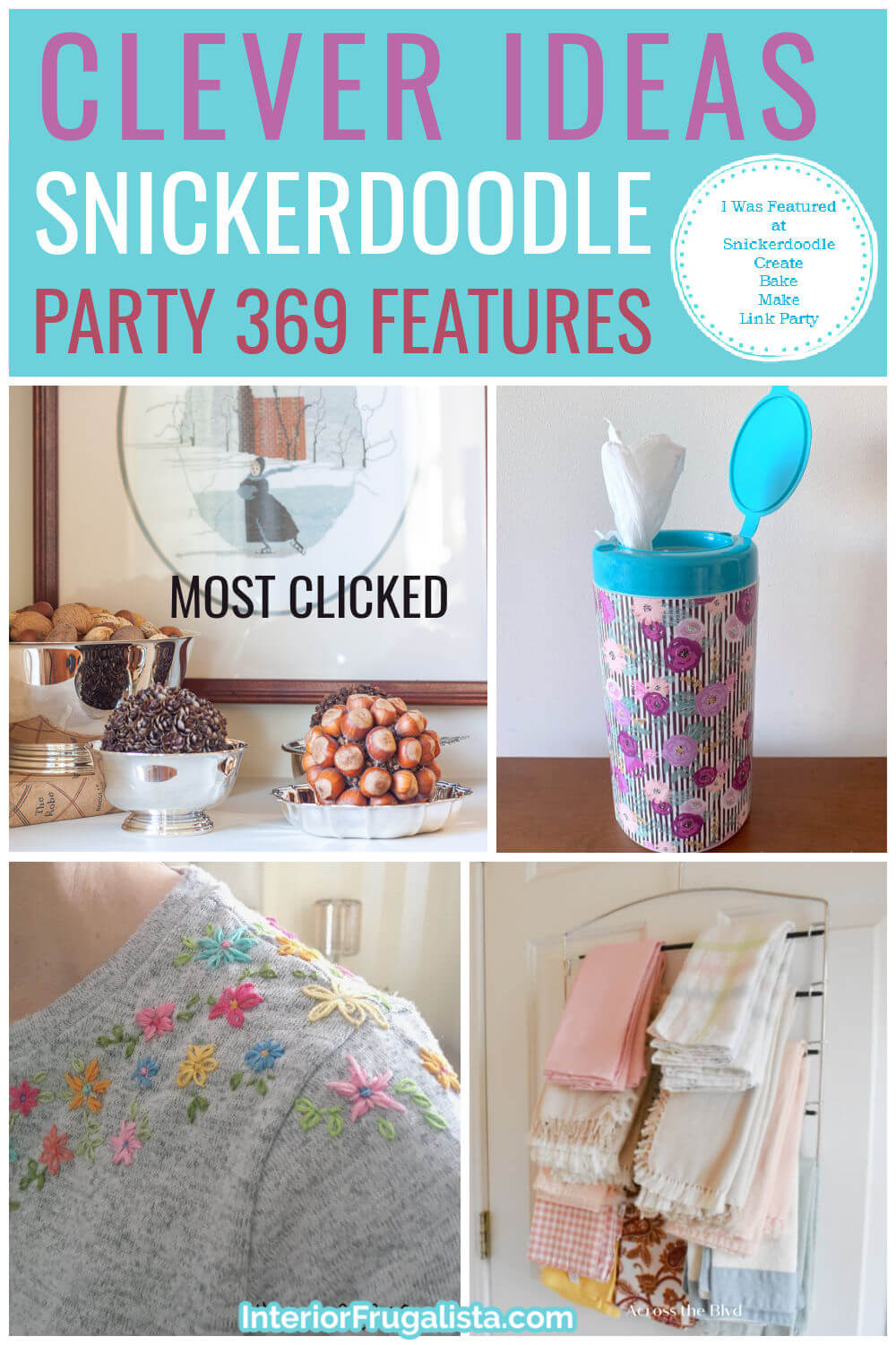 Clever Ideas - Snickerdoodle Create Bake Make Link Party 369 Features co-hosted by Interior Frugalista #linkparty #linkpartyfeatures #snickerdoodleparty