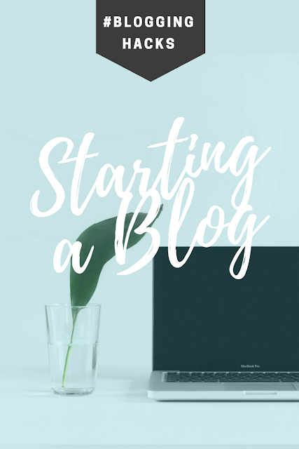 Blogging Hacks Advice For Starting a Blog, New Bloggers, Start a Blog