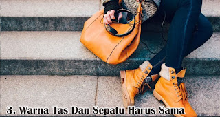 Penggunaan Warna Tas Dan Sepatu Harus Sama merupakan salah satu fakta unik fashion wanita yang wajib kamu ketahui
