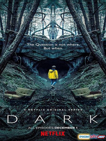 Đêm Lặng (Phần 2) - Dark (Season 2) (2019)