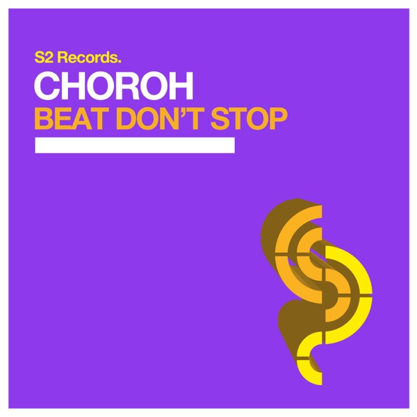 Choroh - Beat Don't Stop | Edmmood Blogspot Com
