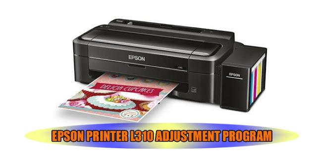 EPSON L310 PRINTER ADJUSTMENT PROGRAM