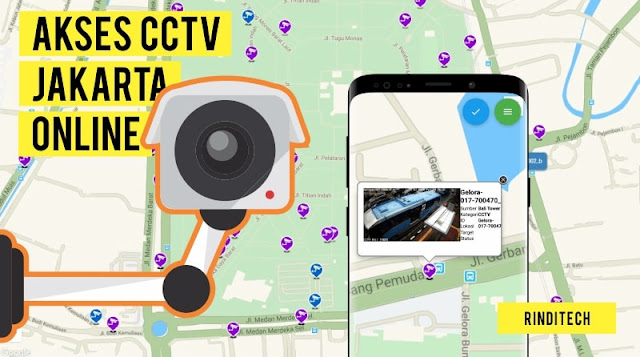 Cara Melihat CCTV di Jakarta Secara Langsung (Live)
