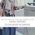 Kekeliruan dalam berhijab yang sering dilakukan para hijabers
