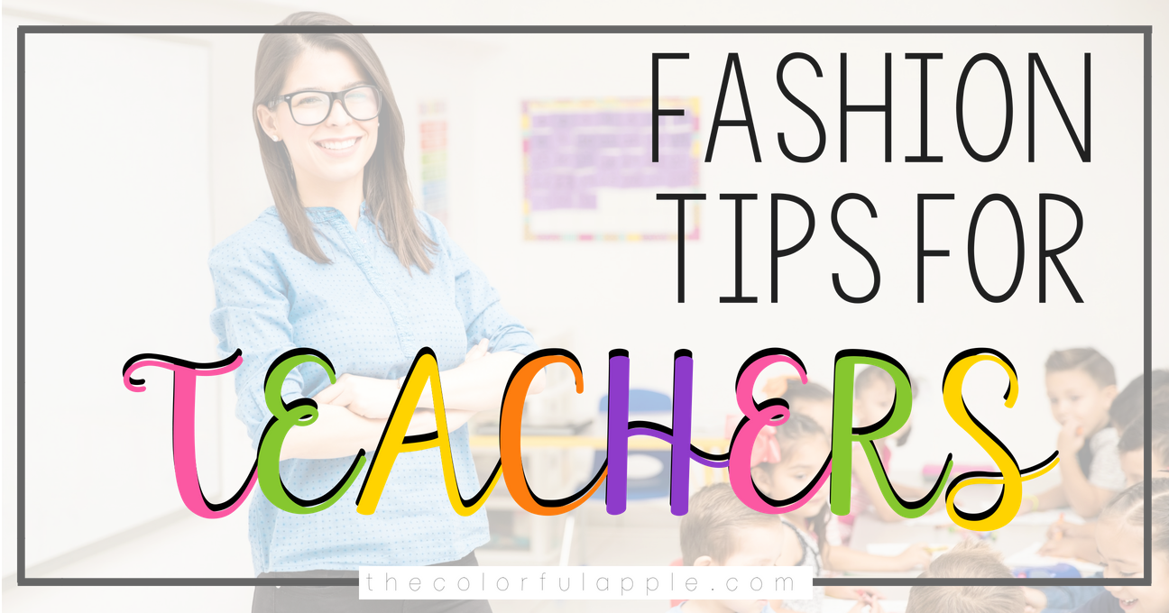 Buying clothes as a teacher can be tricky.  You want to be professional, but you are also on the floor with students all day.  Here are my five tried and true tips to help you get started!