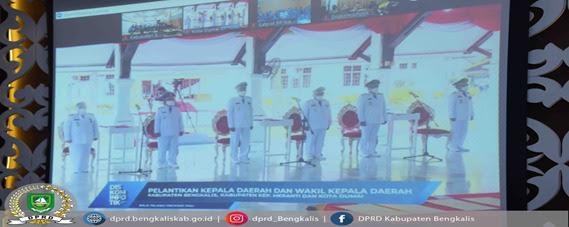 Ketua DPRD H Khairul Umam Hadiri Live Streaming Pelantikan Bupati dan Wakil Bupati Bengkalis