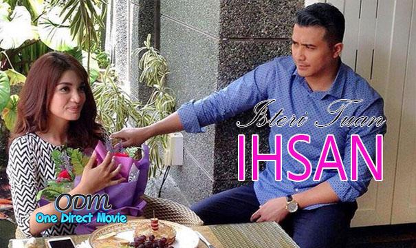 Drama Isteri Tuan Ihsan [2016] Astro Ria (Adaptasi Novel)