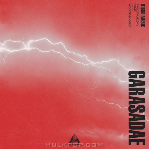 H1GHR MUSIC – GARASADAE – Single