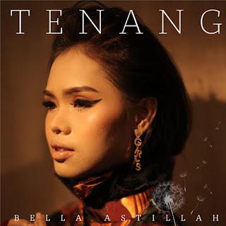 Bella Astilah - Tenang MP3