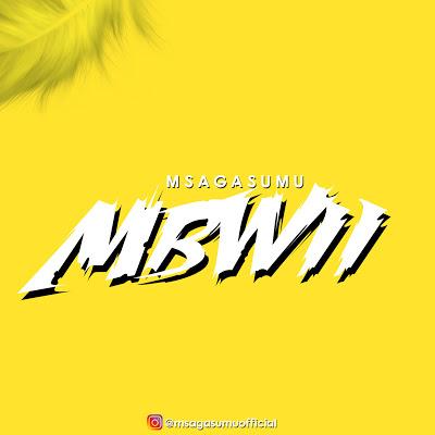 Audio | Msaga Sumu - MBWII | Download Mp3 [New Singeli Song]