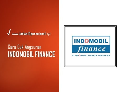 Cek Angsuran Indomobil Finance