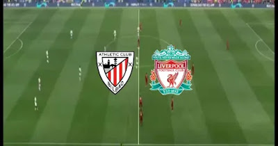 مباراة ليفربول واتلتيك بلباو بث مباشر