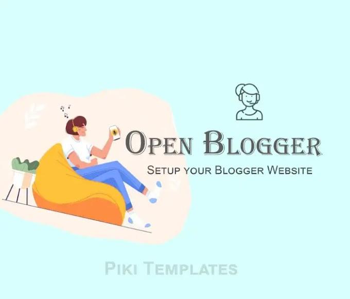 Start your Blogging Journey Open Blogger account ?