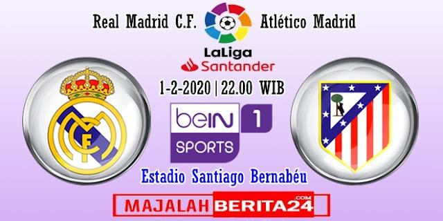 Prediksi Real Madrid vs Atletico Madrid — 1 Februari 2020