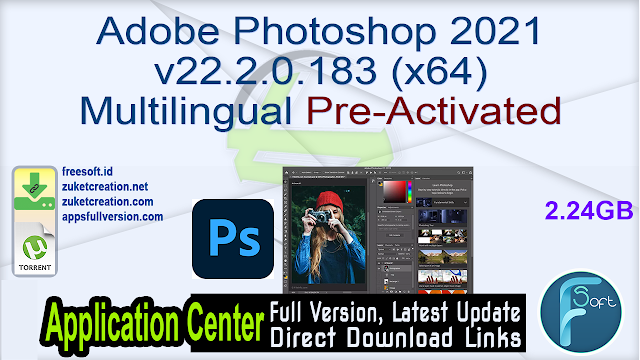 Adobe Photoshop 2021 v22.2.0.183 (x64) Multilingual Pre-Activated