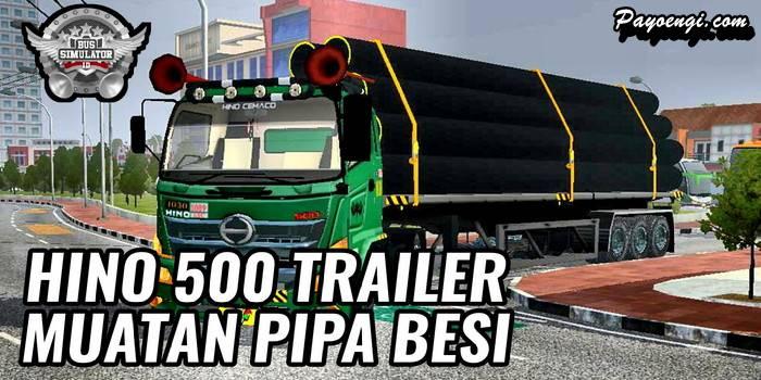 mod bussid truck hino 500 trailer muatan pipa besi