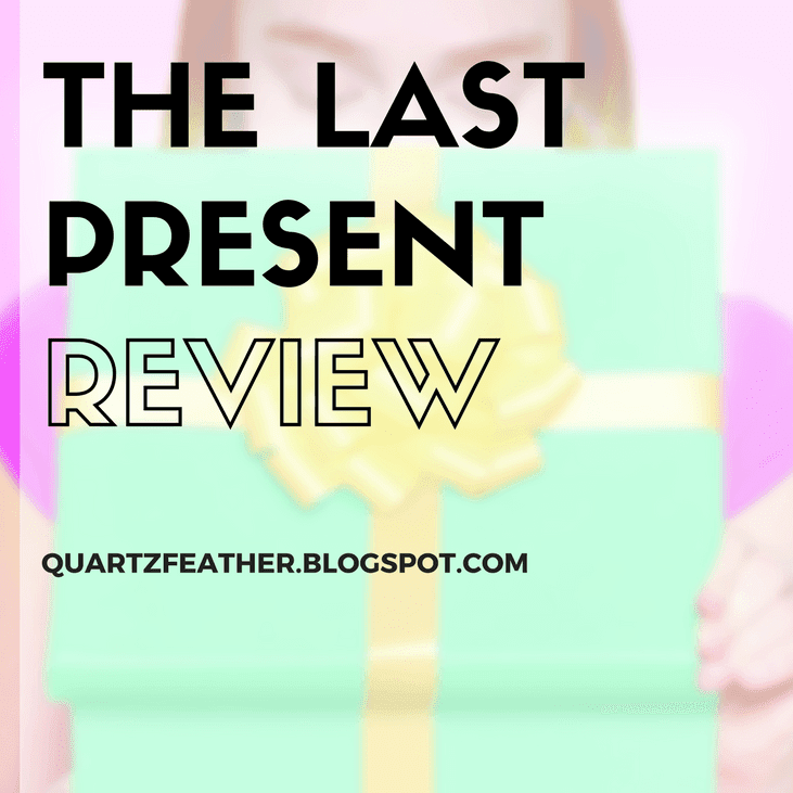 The Last Present by Wendy Mass Review