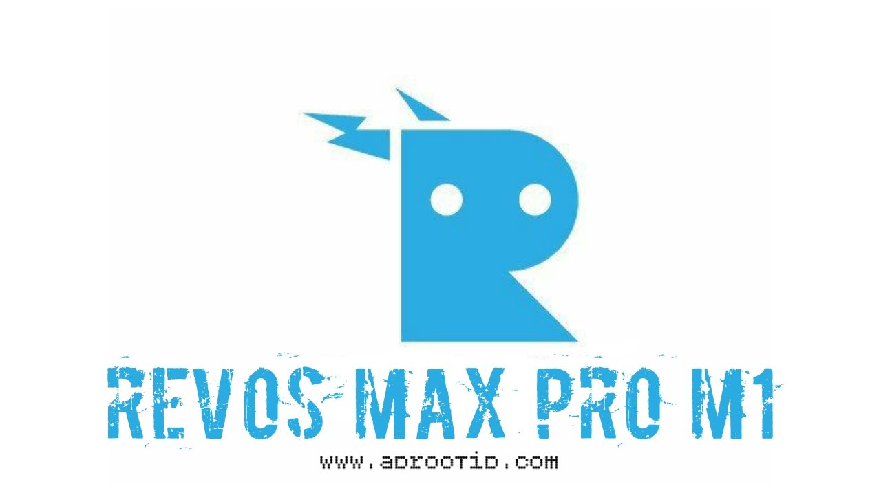 RevOS Rom Max Pro M1