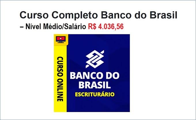 Curso Completo Banco do Brasil - para concurso com 4.480 vagas de Nível Médio e salário de R$ 3.022,37. Saiba Mais