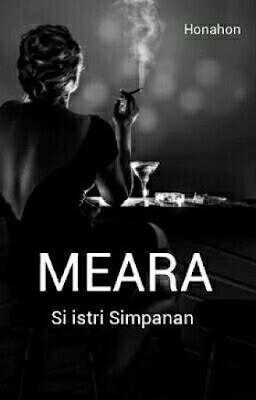 MEARA (Si Istri Simpanan) 1 by Honahon Pdf