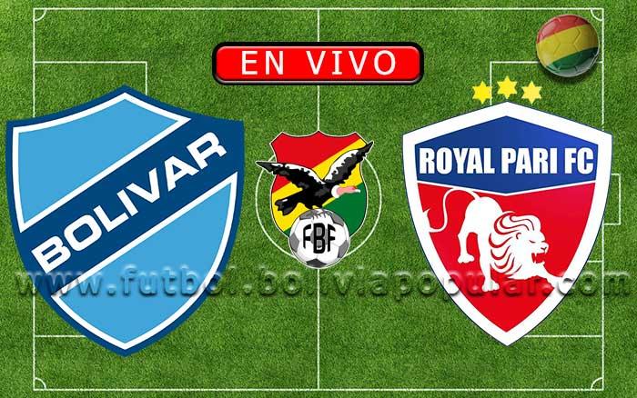 Bolívar vs. Royal Pari - Apertura 2020