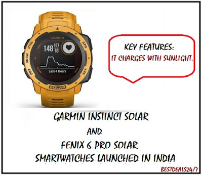 Garmin Instinct Solar and Fenix 6 Pro Solar smartwatches Launched in India