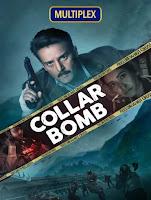 Collar Bomb 2021 [Hindi-DD5.1] 720p HDRip