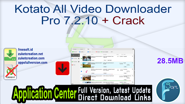 Kotato All Video Downloader Pro 7.2.10 + Crack