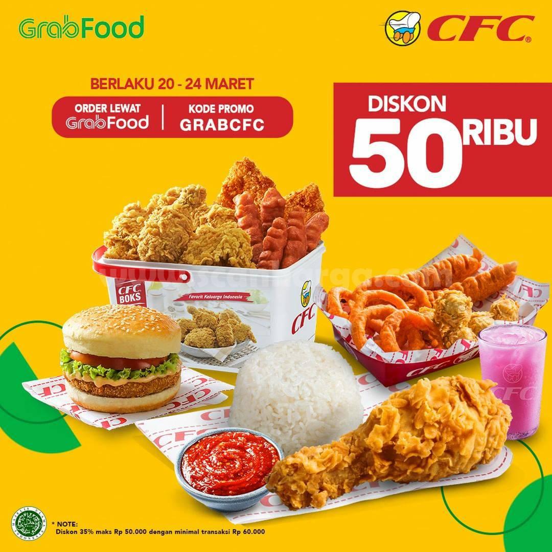 CFC Promo DISKON Rp 50.000 only via aplikasi GRABFOOD