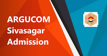 ARGUCOM Sivasagar Admission 2021 – Know All Details Here