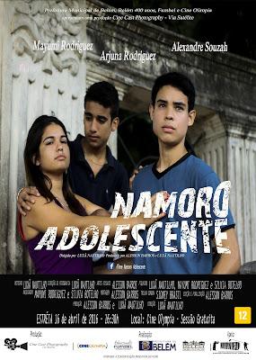 Cartaz oficial do filme Namoro Adolescente para estreia do filme no Cinema Olympia, em Belém, Pará,