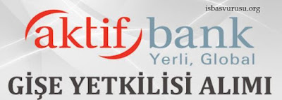aktifbank-is-basvurusu