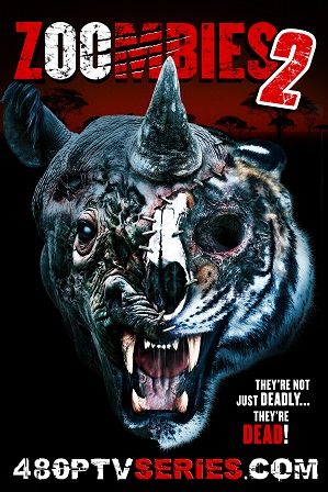 Zoombies 2 (2019) 300MB Full Hindi Dual Audio Movie Download 480p WebRip thumbnail