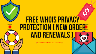 Free Whois Privacy Protection ( New order and renewals )